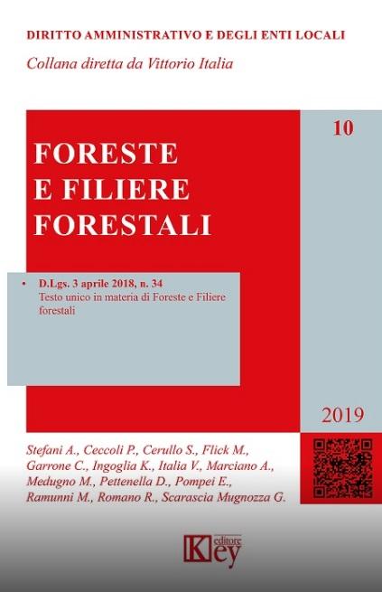 Foreste e Filiere forestali: il nuovo testo unico sulle foreste e sulle filiere forestali